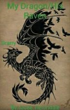 My Dragon/His Raven by Jacee_Herondale