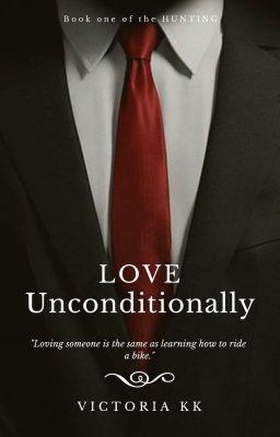 Đọc truyện Love Unconditionally