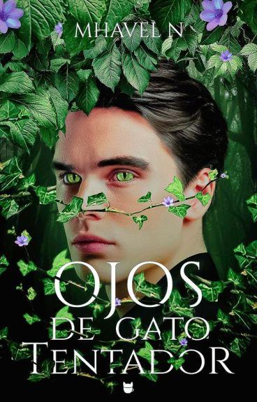 Ojos de gato Tentador [Disponible en librerías] by mhazunaca