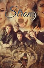 Strong~A Niall Horan Fanfiction (One Direction) by Kayleighxxx