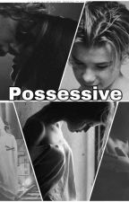 POSSESSIVE (M&M-COMPLETED) by AKMM_05