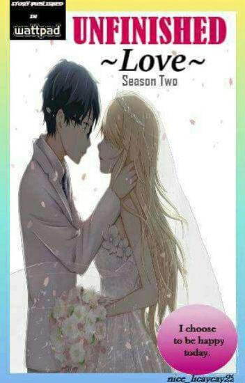 UNFINISHED LOVE Season 2