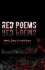Red Poems by Red_Captivation