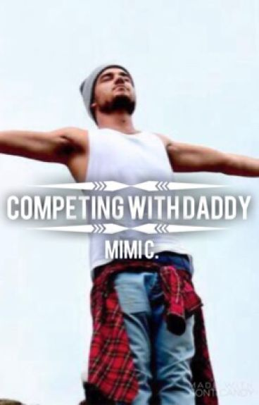 Competing with Daddy » ziam/larry au