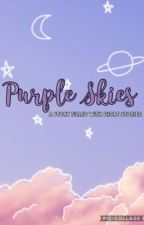 ~ Purple Skies || a story filled with short stories ~ by Milkshakess_
