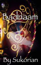 Badnaam by Sukorian