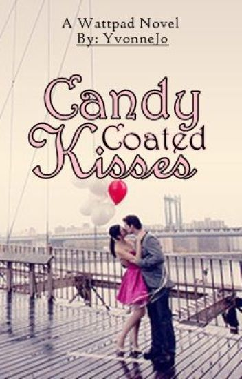 Candy Coated Kisses