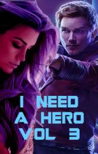 I Need A Hero Vol 3 {Peter Quill}  by mr-mime-time