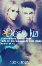 DENİZ KIZI ✽ by MrsCaddy