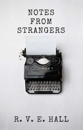 Notes from Strangers by rvehall