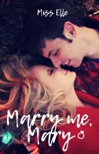 Marry Me, Mary by misselle_