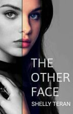 The Other Face by Shelly_T