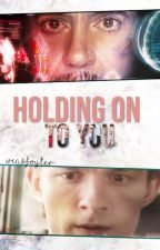 HOLDING ON TO YOU. Peter Parker & Tony Stark by WEASFOYTER