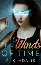 The Winds of Time (novella) by The-Scrivener
