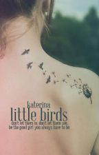 little birds by lumen_