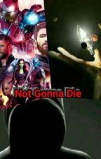Never Gonna Die. by UndertaleandMarvel