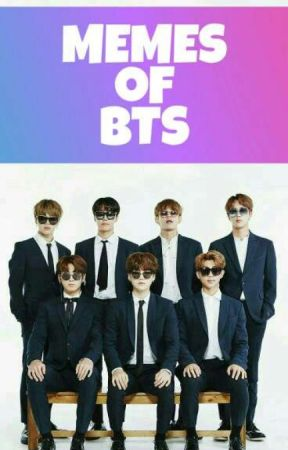 MEMES OF BTS by lulisaucedo1423
