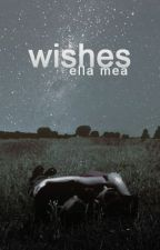 wishes by el_mea