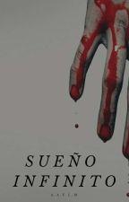 Sueño Infinito(Pausada) by Dantemuere