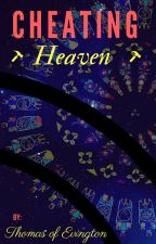 Cheating Heaven by EliasBrahe