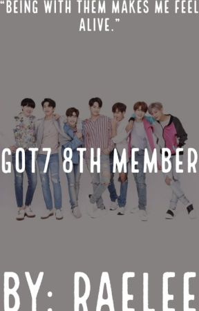 Got7 8th Member Imagines by Delirious_Is_Awesome