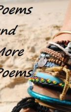 Poems and More Poems by GlamorousGlamour