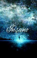 Insano  by AnaSakamakiAD