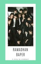 Ramadhan Baper ; SVT by snowheart__