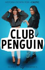 club penguin ➵ camren by -jajavi