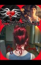 My Cheating Alpha mate by Curly_Queen123