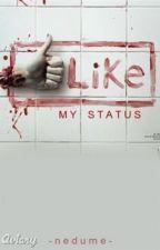 Like My Status by Nedume