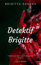 Detektif Brigitte by brigittasandra