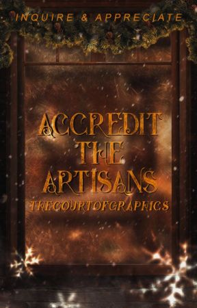 Accredit the Artisans ♛ Inquire & Appreciate by TheCourtOfGraphics