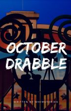 October Drabble by whimstories