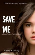 Save Me (a teen abuse relationship) by Ausley14