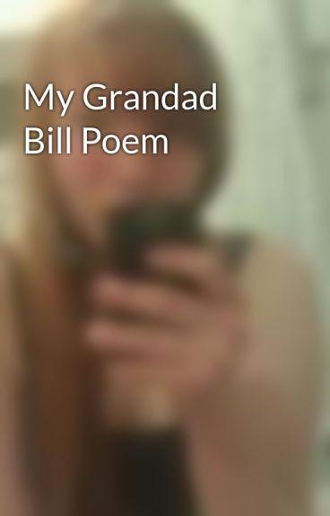 My Grandad Bill Poem by pippa99