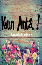 Kun Anta ! by itnasiw_hadni_ahtiem