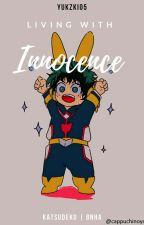 Living with innocence | BNHA | Katsudeku  by iuli05