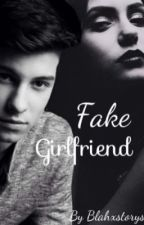 Fake Girlfriend (Shawn Mendes) by blahxstorys