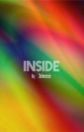 Inside by 3cheeese