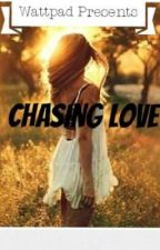 Chasing Love by daeshasmith