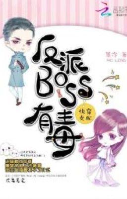 Đọc truyện Nhân vật phản diện BOSS có độc