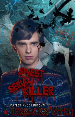Sweet Serial Killer || Norman Bates (Bates Motel) by BiersacksKitten