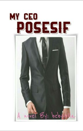 My Ceo Posesif by bebyyolla