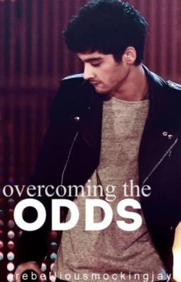Overcoming the Odds. (Zayn Malik)