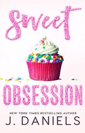 Sweet Obsession - Excerpt by JDanielsbooks