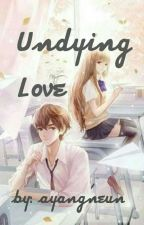 Undying love by ayangneun
