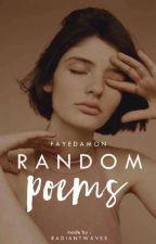 Random Poems by fayedamon
