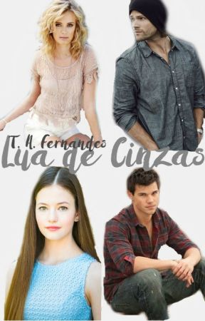 Lua de Cinzas (Twilight Fanfic) by talitaaf