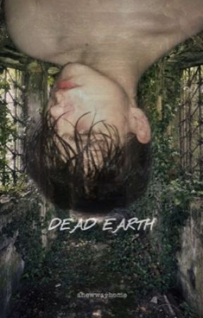 Dead Earth by anewwayhome